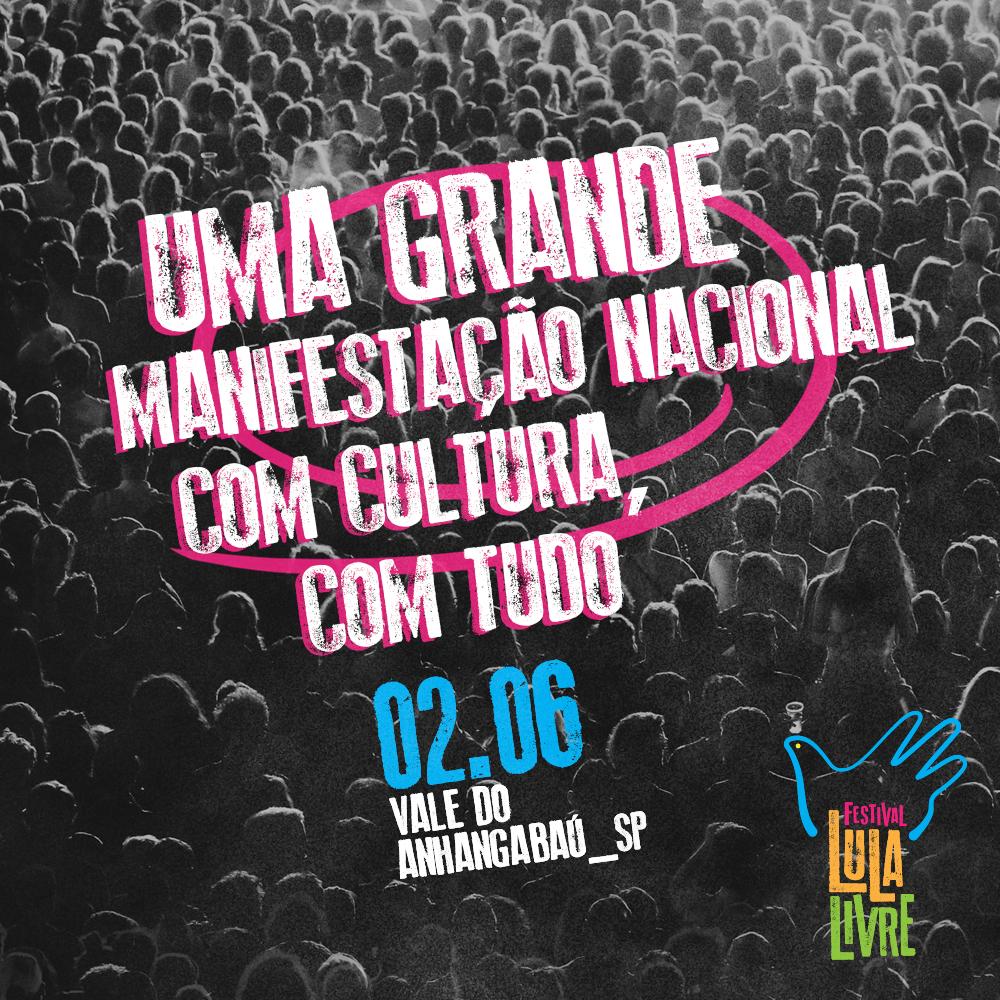 Baixe aqui as artes do Festival Lula Livre em SP