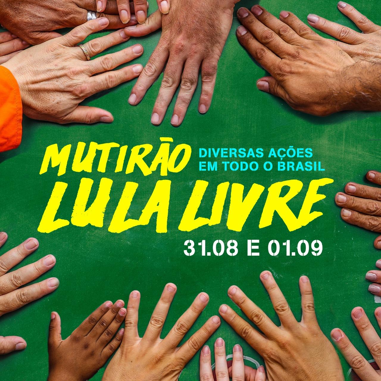 O 4º Mutirão Lula Livre está chegando! Baixe os materiais