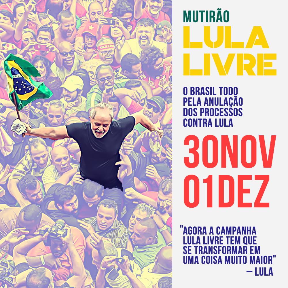 Baixe e divulgue as artes do 7º Mutirão Lula Livre