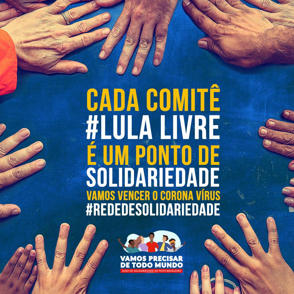 Cada Comitê Lula Livre é  um ponto de Solidariedade – Vamos espalhar essa campanha!