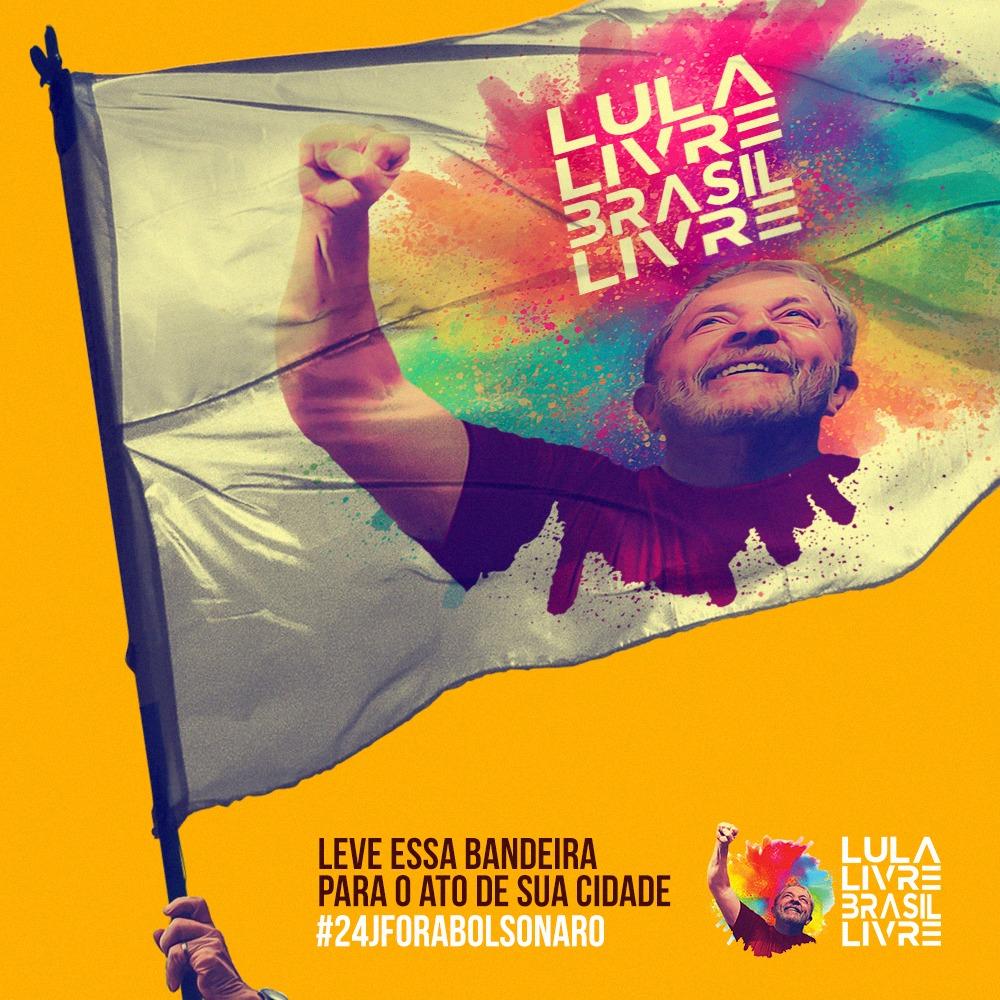 Leve a bandeira Lula Livre Brasil Livre para as ruas nas manifestações